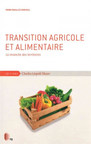 Transition agricole et alimentaire - charles leopold mayer - 9782843772108 -