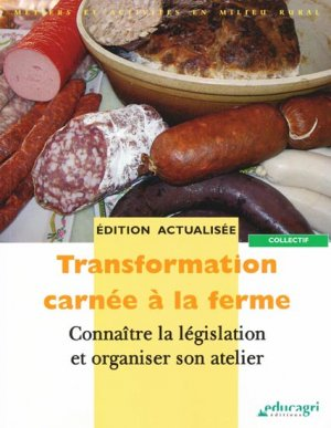 Transformation carnée à la ferme - educagri - 9782844447951 -