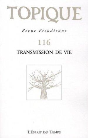 Transmission de vie - l'esprit du temps - 9782847952063 -