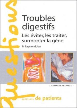 Troubles digestifs Les éviter, les traiter, surmonter la gêne - in press - 9782848350370 -