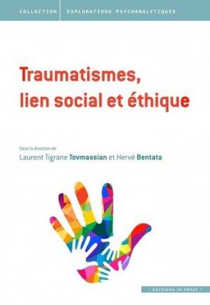 Traumatismes, lien social et éthique - in press - 9782848353463 -