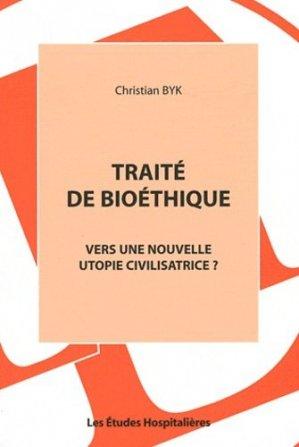 Traité de bioéthique - les etudes hospitalieres - leh édition - 9782848742182 -