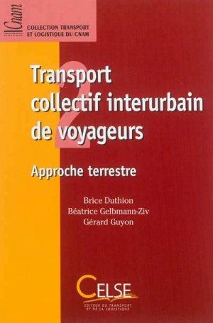 Transport collectif interurbain de voyageurs - Approche terrestre - celse - 9782850092183 -
