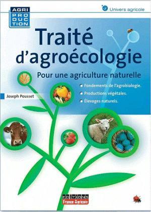 Traité d'agroécologie - france agricole - 9782855572222 -