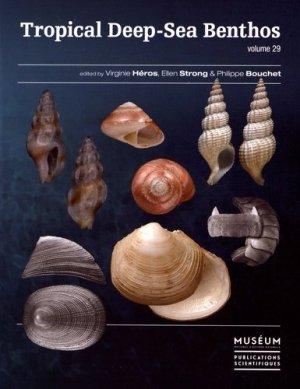 Tropical Deep-Sea Benthos volume 29 - museum national d'histoire naturelle - 9782856537749 -