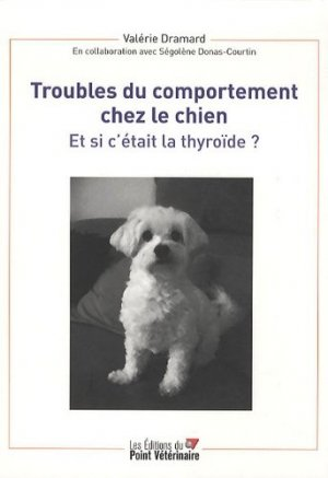 Troubles du comportement chez le chien - du point veterinaire - 9782863262955 -