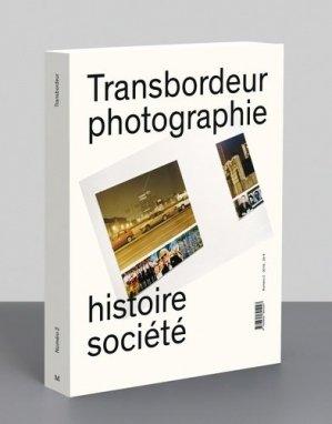 Transbordeur N° 2/2018 : Photographie et exposition - Editions Macula - 9782865891047 -