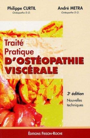 Traité pratique d'ostéopathie viscérale - frison roche - 9782876714700
