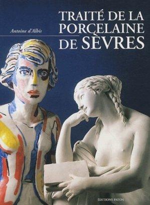 Traité de la porcelaine de Sèvres - Faton - 9782878440553 -