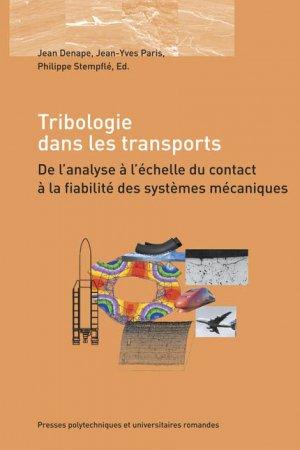 Tribologie dans les transports - presses polytechniques et universitaires romandes - 9782880746711 -