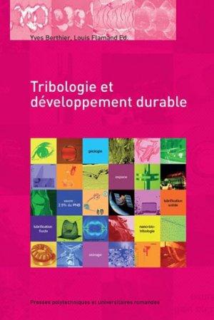 Tribologie et développement durable - presses polytechniques et universitaires romandes - 9782880749217 -