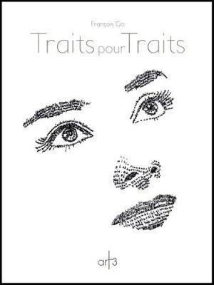 Traits pour Traits - Art3 Galerie Plessis - 9782909417387 -