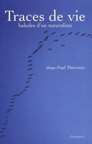 Traces de vie Balades d'un naturaliste - grandvaux - 9782909550558 -