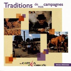 Traditions de nos campagnes - debaisieux - 9782913381674 -