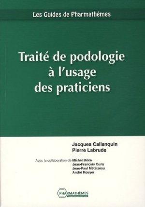 Traité de podologie à l'usage des praticiens - pharmathemes - 9782914399166 -