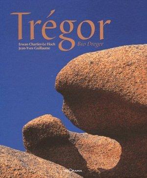 Trégor. Bro Dreger - Editions Géorama - 9782915002447 -