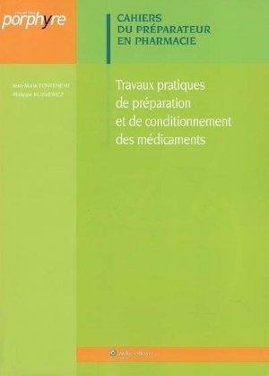 Travaux pratiques de préparation et de conditionnement des médicaments - Groupe Liaisons - 9782915585506 -