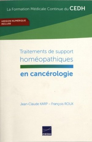 Traitements de support homéopathiques en cancérologie - cedh - 9782915668872