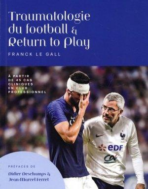 Traumatologie du football et return to play - Vigot - 9782951841642 -