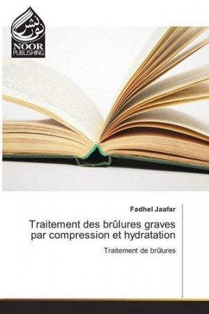 Traitement des brulures graves par compression et hydratation - editions universitaires europeennes - 9783330803824 -