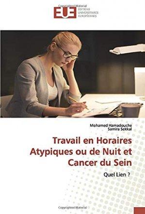 Travail en horaires atypiques ou de nuit et cancer du sein - omniscriptum - 9786139553730 -