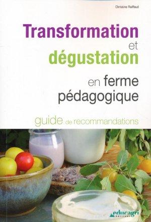 Transformation et dégustation en ferme pédagogique - educagri - 9791027500185 -