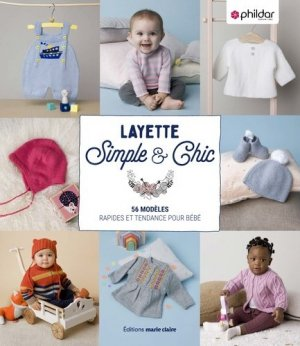 Layette Simple & Chic - marie claire - 9791032305898 -