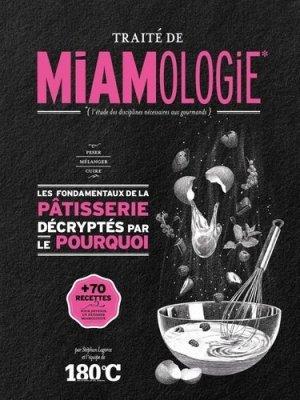 Traité de miamologie. La pâtisserie - thermostat 6 - 9791092254211 -
