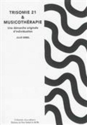 Trisomie 21 et musicothérapie - du non verbal - 9791093532080