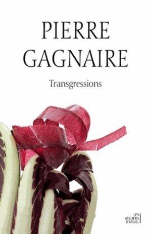 Transgressions. Edition bilingue français-anglais - Argol - 9791094136041 -