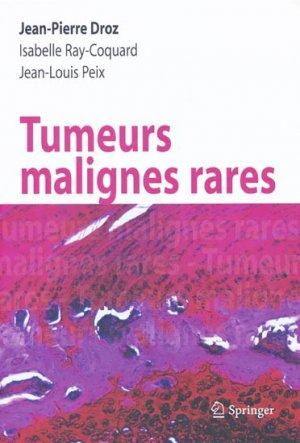 Tumeurs malignes rares - springer verlag - 9782287720697 -