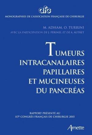 Tumeurs intra-canalaires papillaires et mucineuses de pancréas - arnette - 9782718413785 -