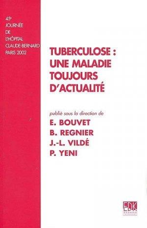 Tuberculose : une maladie toujours d'actualité - edk - 9782842540777 -
