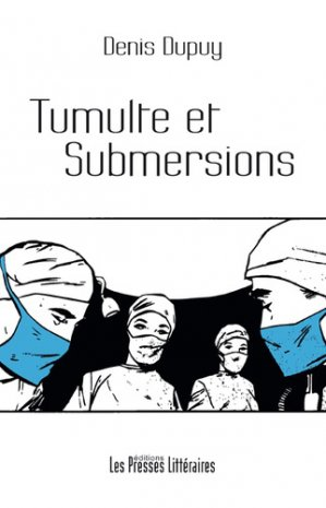 tumulte et submersions  - PRESSES LITTERA  - 9791031005829