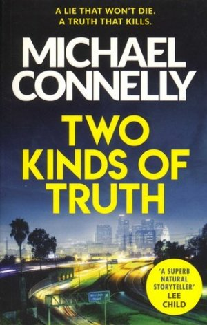 TWO KINDS OF TRUTH  - orion - 9781409147596 -