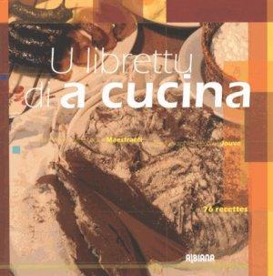 U librettu di a cucina. 76 recettes - Albiana - 9782824104003 -