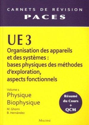 UE 3 Vol 1 - Physique - Biophysique - maloine - 9782224030520 -