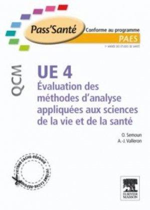 UE 4 Evaluation des méthodes d'analyse appliquées aux sciences de la vie et de la santé - elsevier / masson - 9782294709005 -