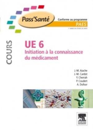 UE6 Initiation à la connaissance du médicament - elsevier / masson - 9782294712425 -