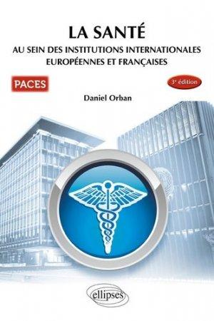 UE7 - La santé au sein des institutions internationales européennes et françaises - ellipses - 9782340023291 -