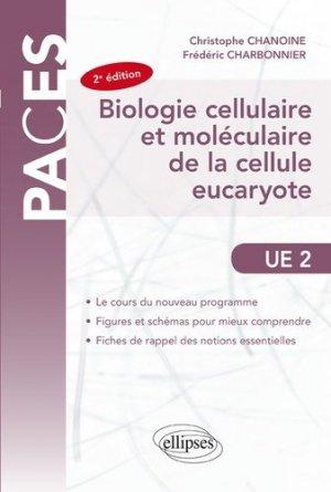 UE2 - Biologie cellulaire et moléculaire de la cellule eucaryote - ellipses - 9782340025882 -