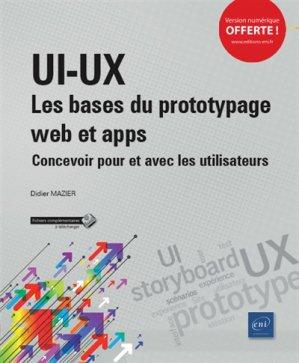 ui-ux : les bases du prototypage web et apps - concevoir pour et avec les utilisateurs - eni - 9782409012723