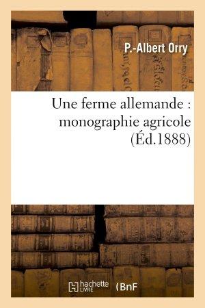 Une ferme allemande : monographie agricole - hachette livre / bnf - 9782011764706 -