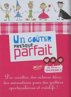 Un goûter presque parfait - Hachette - 9782012302785 -