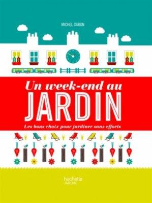 Un week-end au jardin - hachette - 9782012311213