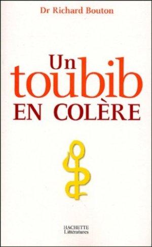 Un toubib en colère - Hachette - 9782012356658 -