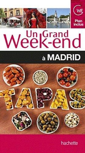 Un grand week-end à Madrid - Hachette - 9782012452305 -