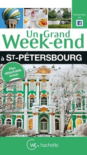 Un grand week-end à Saint-Pétersbourg - Hachette - 9782012457072 -