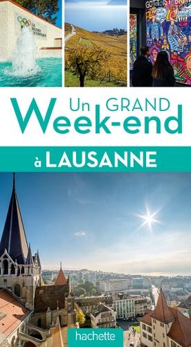 Un grand week-end à Lausanne - Hachette - 9782013961257 -