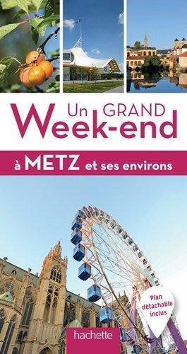 Un grand week-end à Metz - Hachette - 9782013961288 -